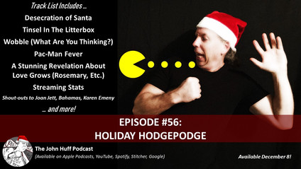 Episode #56: Holiday Hodgepodge