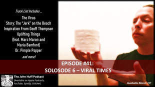 Episode #41: Solosode 6 - Viral Times