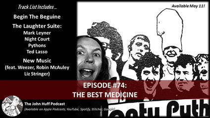 Episode #74: The Best Medicine