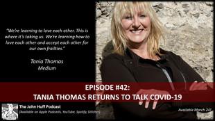 Episode #42: Tania Thomas Returns to Talk COVID-19