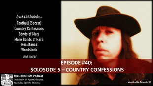 Episode #40: Solosode 5 - Country Confessions