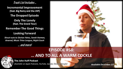 Episode #58: And To All A Warm Cockle