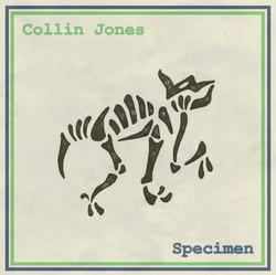 Collin Jones - Specimen