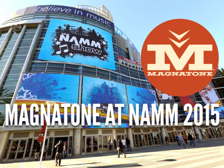 MAGNATONE AT NAMM 2015