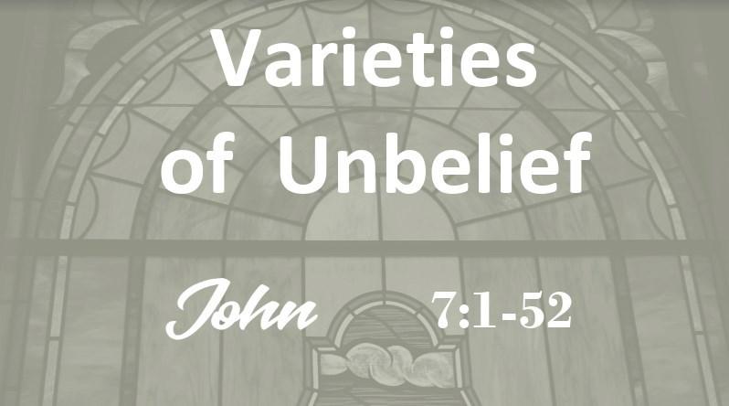 Varieties of Unbelief
