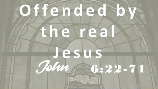Offended by the Real Jesus? (Part 2)