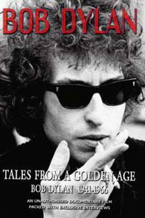 DVD - Bob Dylan - Tales From A Golden Age: Bob Dylan 1941-1966
