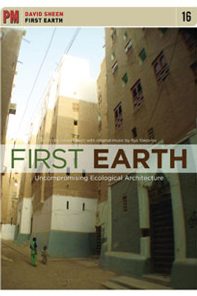 DVD - David Sheen - First Earth: Uncompromising Ecological Architecture