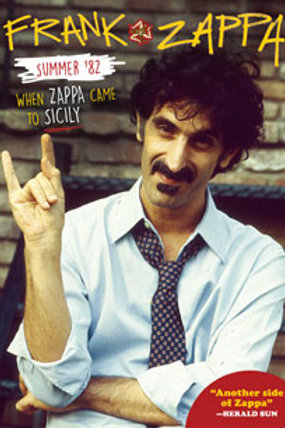 DVD - Frank Zappa - Summer '82: When Zappa Came To Sicily