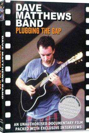 DVD - Dave Matthews Band - Plugging the Gaps - Unauthorized