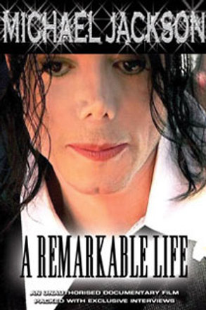 DVD - Michael Jackson - A Remarkable Life Unauthorized