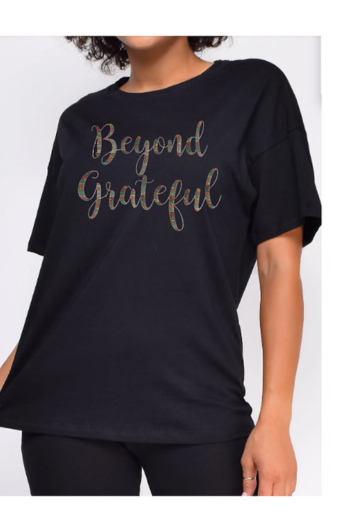 Beyond Grateful T-shirt
