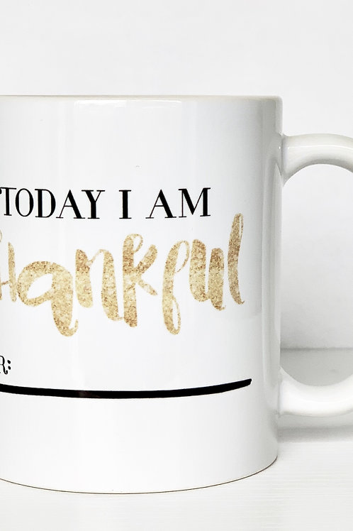 Today I am Thankful For Gold-Mug
