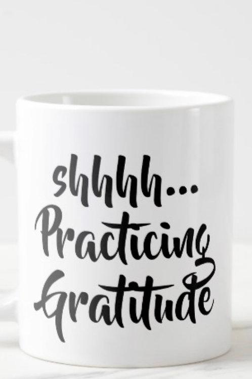 Shh Practicing Gratitude Huge Mug