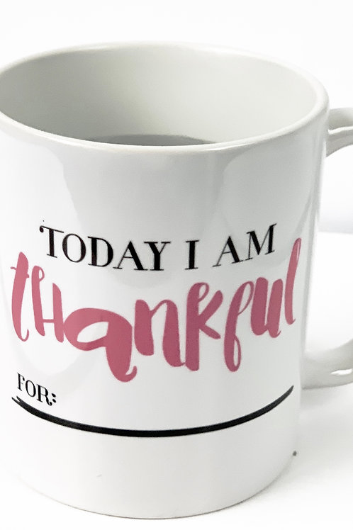 Today I am Thankful For Mug-Pink