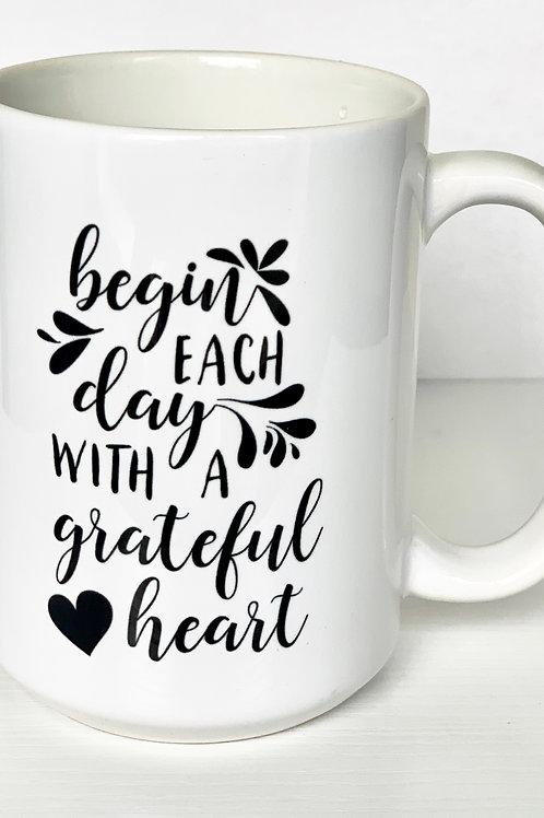 Begin Each Day Mug