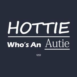 Hottie Who's an Autie