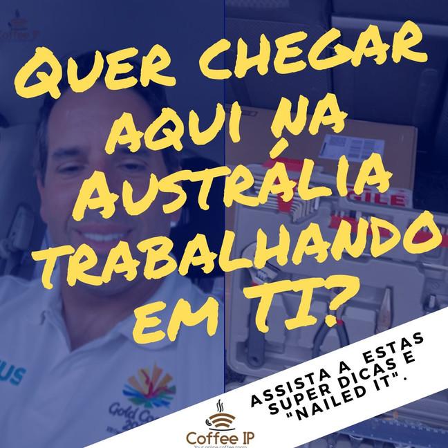 VIDEO NOVO NO CANAL - QUER CHEGAR AQUI NA AUSTRÁLIA TRABALHANDO EM UMA DAS ÁREAS DE TI?