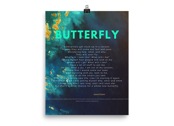 """""""Butterfly"""" Poster"""