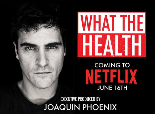 """Have you seen """"What the Health"""" on Netflix?"""