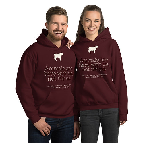 Animals are here with us, not for us ♥ Unisex Hoodie