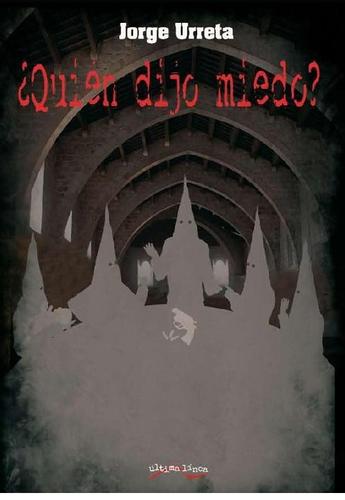 ¿Quién dijo miedo?