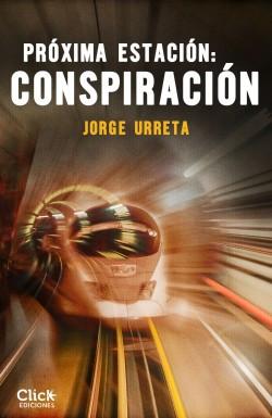 Próxima estación: conspiración