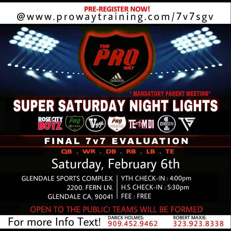 The Proway SGV Super Saturday Night Lights