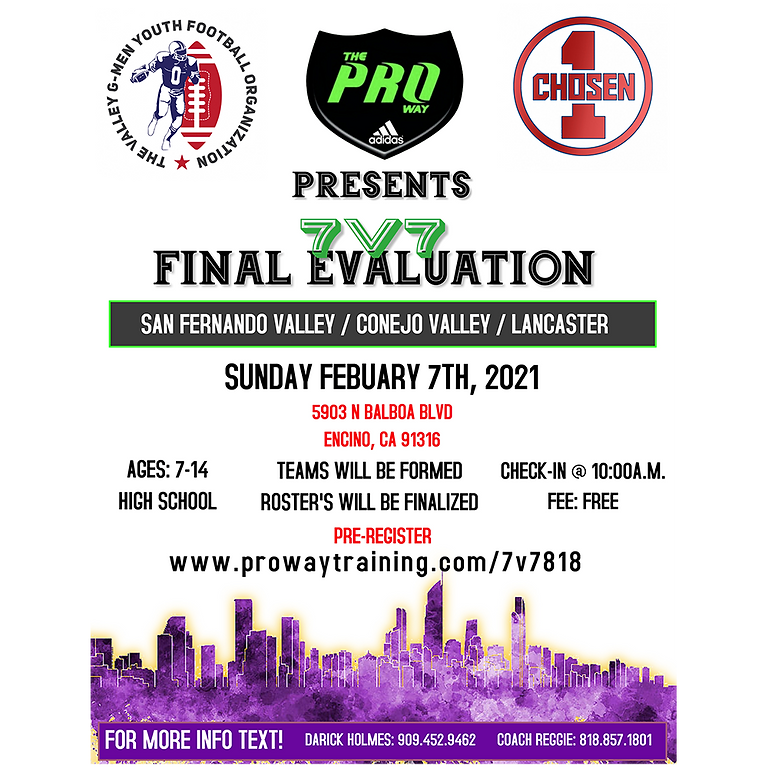 The Proway 818 2021 FINAL 7v7 Evaluations