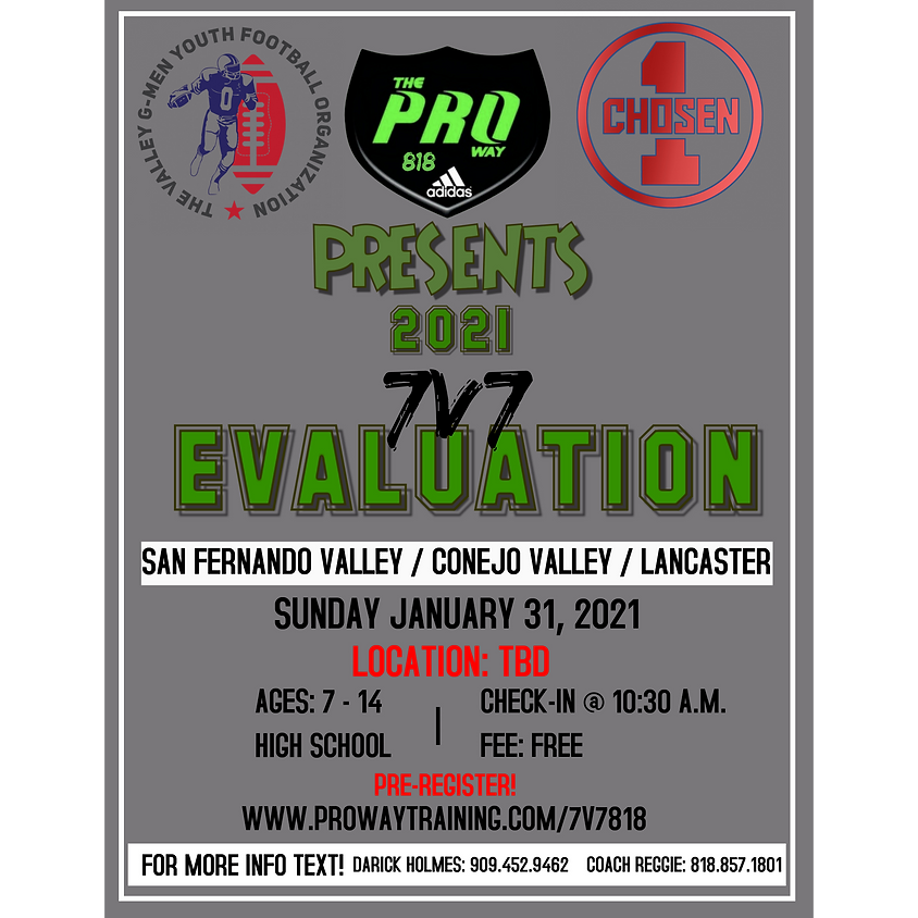 The Proway 818 2021 7v7 Evaluations