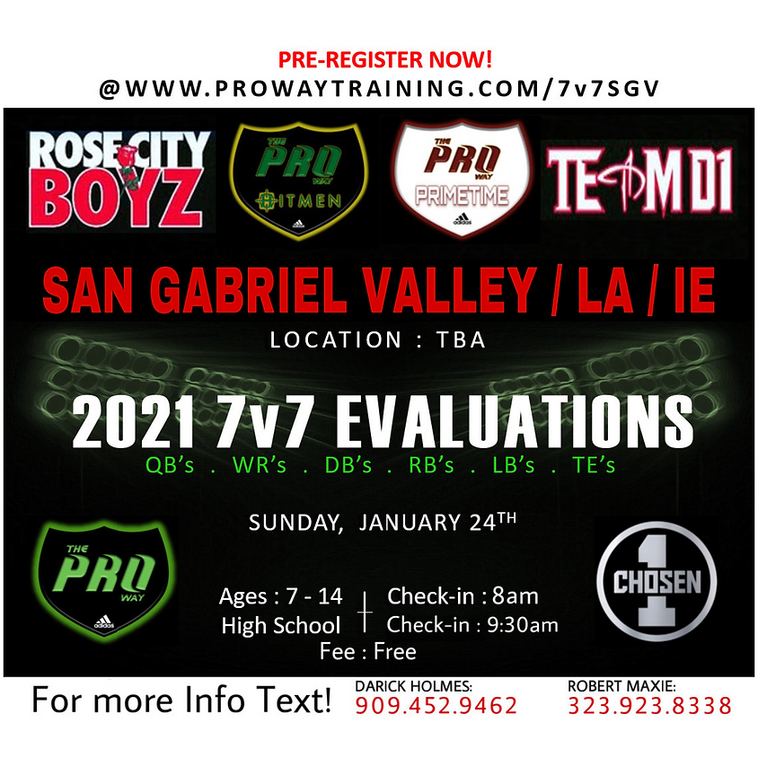 The Proway SGV 2021 7v7 Evaluations