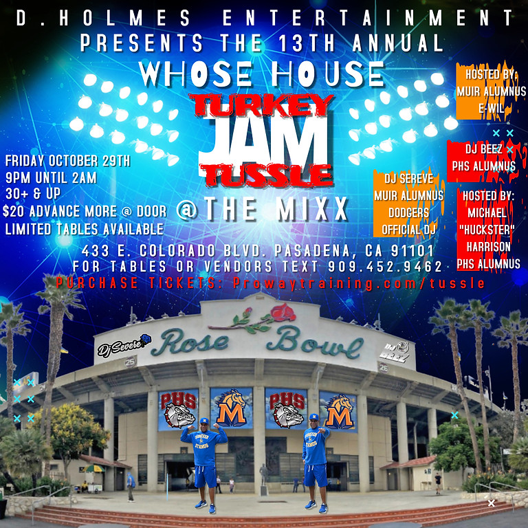D. HOLMES ENT PRESENTS: THE 13TH ANNUAL WHOSE HOUSE TURKEY TUSSLE JAM