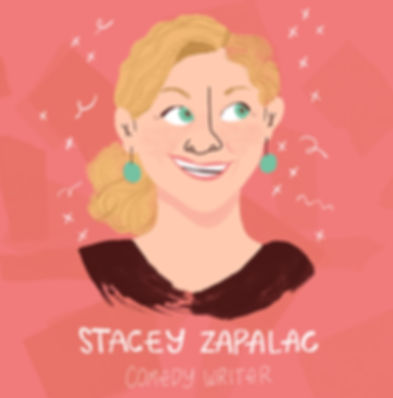 Stacey Zapalac Comedy Writer