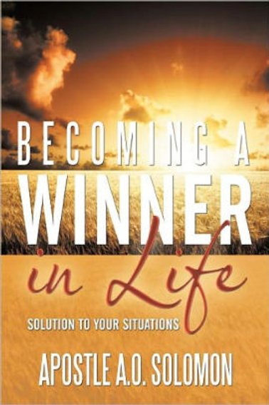 Becoming A Winner In Life: Solution to Your Situations