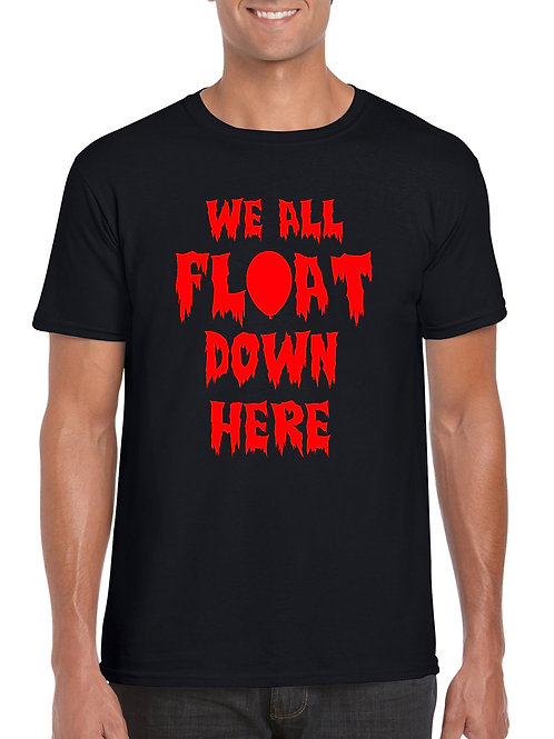 We All Float T-Shirt