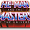 Masters of The Universe Gift Set