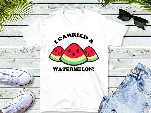 I Carried A Watermelon (IWG Original)