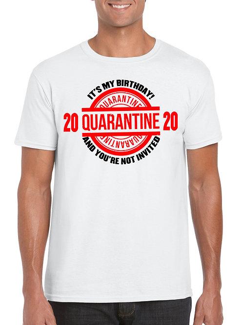 Birthday Quarantine T-Shirt