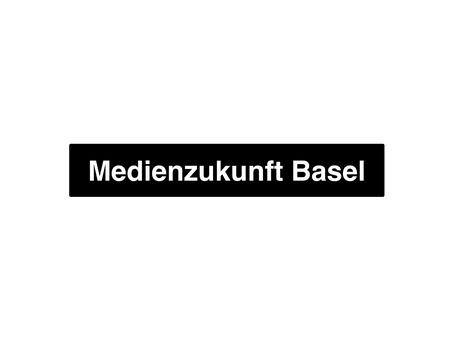 Verein Medienzukunft Basel