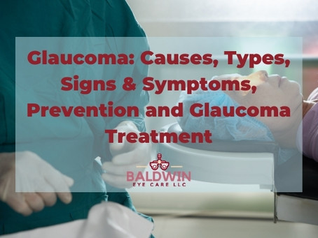 Glaucoma: Causes, Types, Signs & Symptoms, Prevention and Glaucoma Treatment