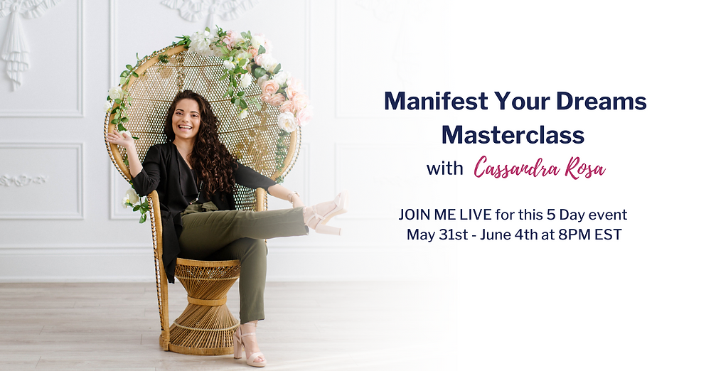 manifestation masterclass, how to manifest your dreams