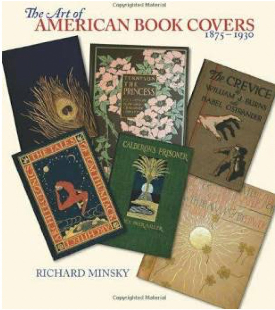 Cover of The Art of American Book Covers 1875-1930