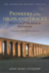 Pioneers of the Highland Tracks.JPG