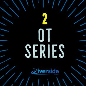 OT Series Part 2