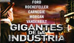 【Miniserie】Gigantes de la Industria en HD   Capitulos 08/08   Español Latino   1 Link   Mega   Grati