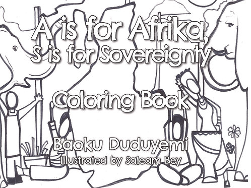 A is for Afrika, S is for Sovereignty Coloring Book