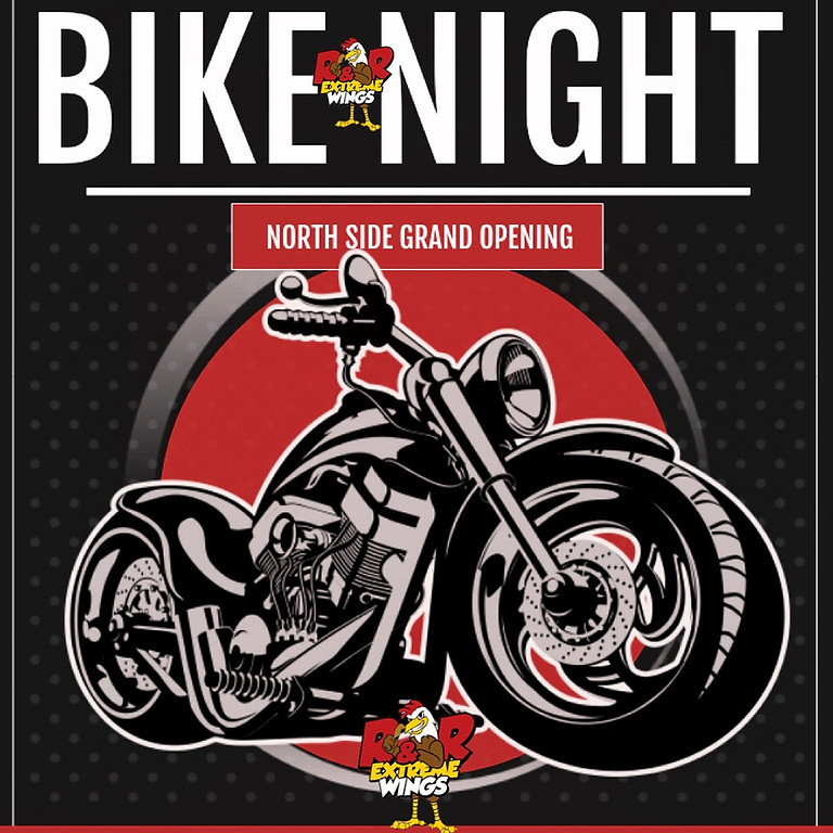 Bike Night ( Northside Grand Opening Edition )