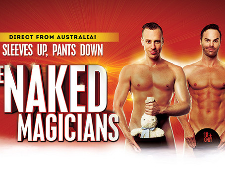 5 Questions with Mike & Christopher from The Naked Magicians!