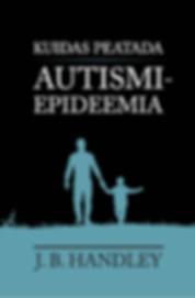 kuidas_peatada_autismiepideemia.png