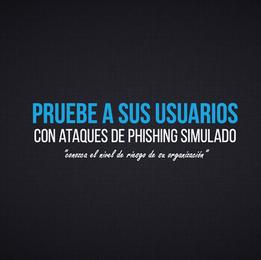 Pruebas de Phishing Simulado